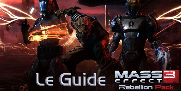 Guide du Rebellion Pack