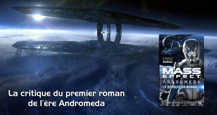 Critique du roman Mass Effect Andromeda : La Révolte du Nexus